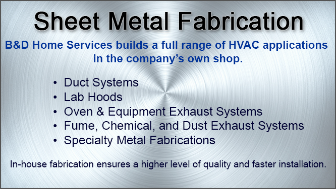 Sheet Metal Fabrication, Rock Falls, IL  by B&D Home Services